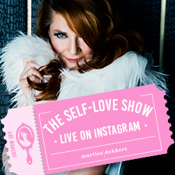 marlies dekkers self love show