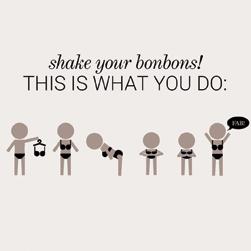 shake your bikini bonbons